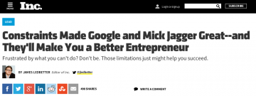 Constraints Made Google and Mick Jagger Great–and They'll Make You a Better Entrepreneur